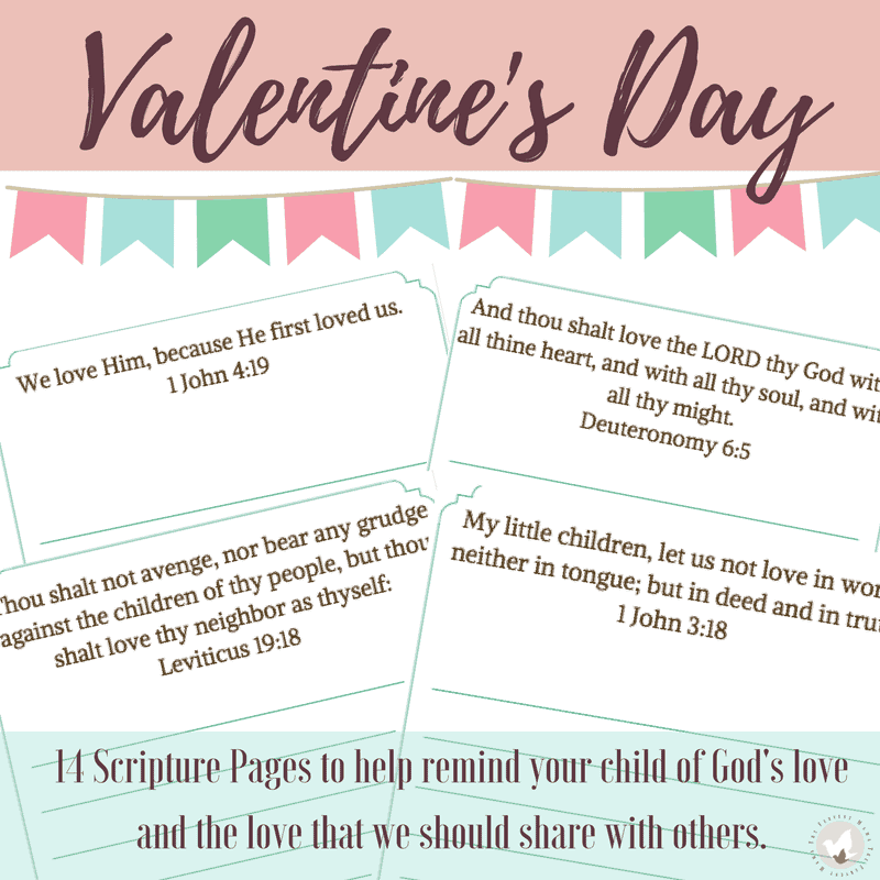 If you're also looking for a way to bring Christ and scripture into your Valentine's Day, these Valentine's Day Scripture Copywork for kids is a great option! We've included 14 pages of scriptures for kids to copy that will help with memorization of scripture and penmanship! Combining Bible and Handwriting is a win-win.