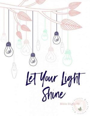 Let Your Light Shine Bible Reading Plan