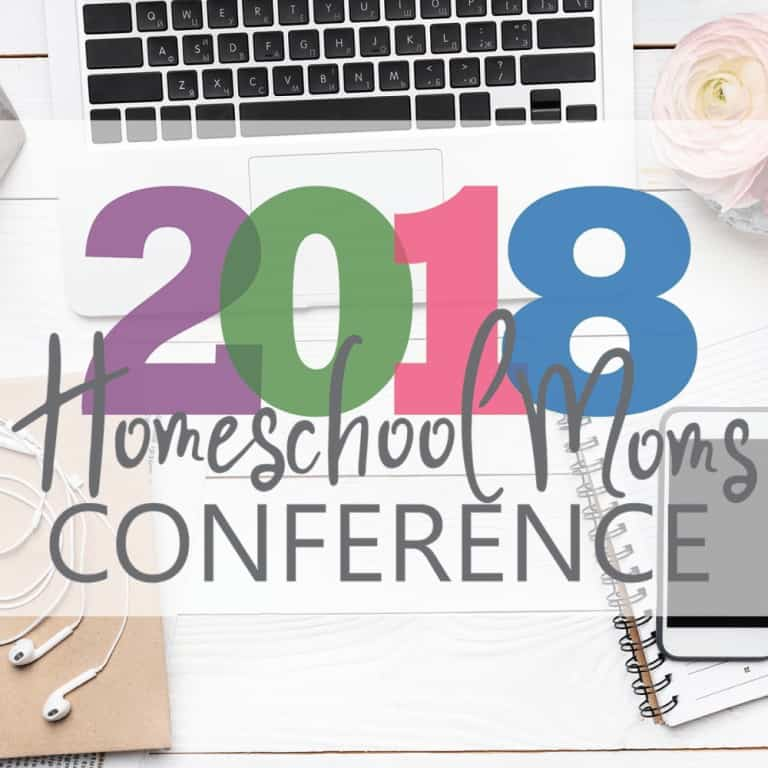 2018 Homeschool Moms Conference- don't miss out!