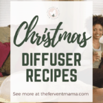 Christmas Diffuser Recipes: The Fervent Mama - I already have a Thanksgiving Diffuser Recipes post. So, we're gonna skip right on to the goods of Jesus's birthday with these Christmas Diffuser Recipes. #christmasessentialoils #diffuserrecipes