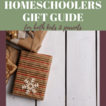 The Ultimate Homeschoolers Gift Guide - The Fervent Mama: If you're looking for the perfect gift for the homeschool student, or the homeschool parent, we've got you covered with our Ultimate Homeschoolers Gift Guide! #homeschoolgiftguide #giftguideforhomeschoolers