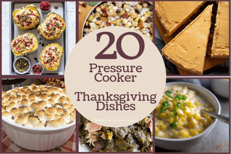 20 Pressure Cooker Thanksgiving Dishes