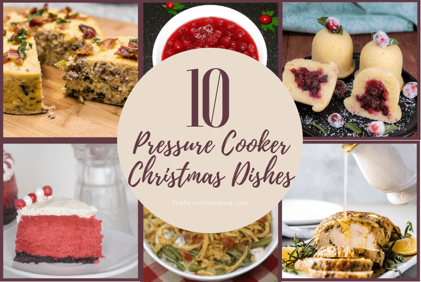 10 Pressure Cooker Christmas Dishes - The Fervent Mama: I'm in a tiny house and have limited space for cooking. But the really good part is that my trusty pressure cooker always comes to my rescue and I can't wait to make some of these Instant Pot Christmas Dishes! #pressurecooker #Christmasmealplan