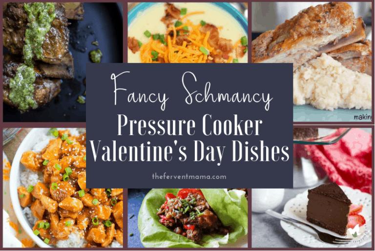 Fancy Schmancy Instant Pot Valentine's Day Dinner ideas