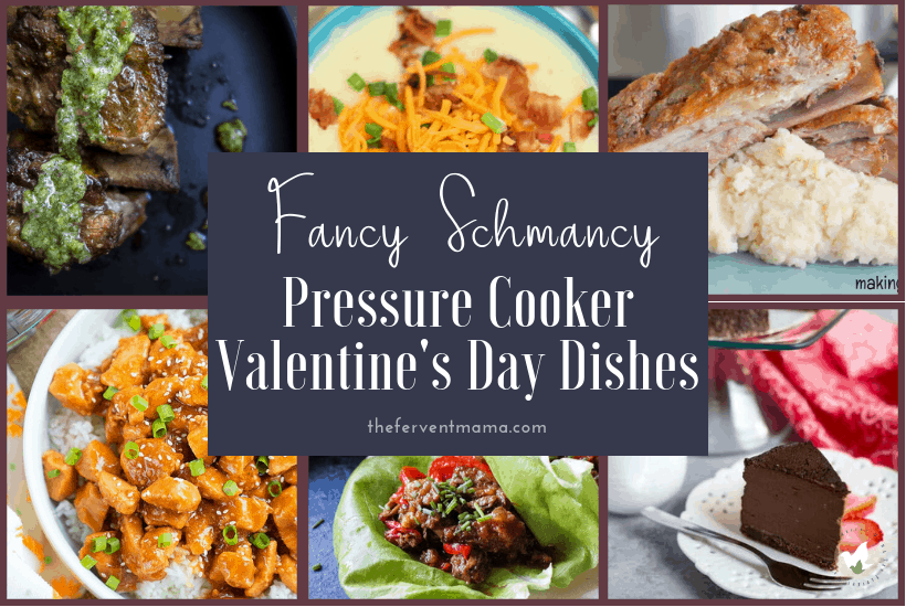 "Fancy Instant Pot Valentine's Day Dinner Ideas: The Fervent Mama - Prefer to ""stay in"" for Valentine's Day? You're gonna love this! If not, these Instant Pot Valentine's Day Dinner Ideas may sway the decision! #instantpot #valentinesdaydinner"