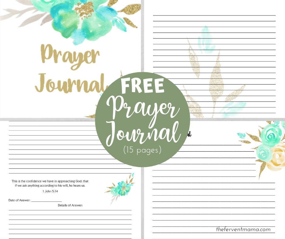 How to Use a Prayer Journal in Your Quiet Time + FREE Prayer Journal! - The Fervent Mama: Prayer is one of the most powerful tools the Christian has in their repertoire. A printable prayer journal can be such an encouragement in your walk with Christ. We're giving you one FREE and telling you how to use your FREE printable prayer journal!