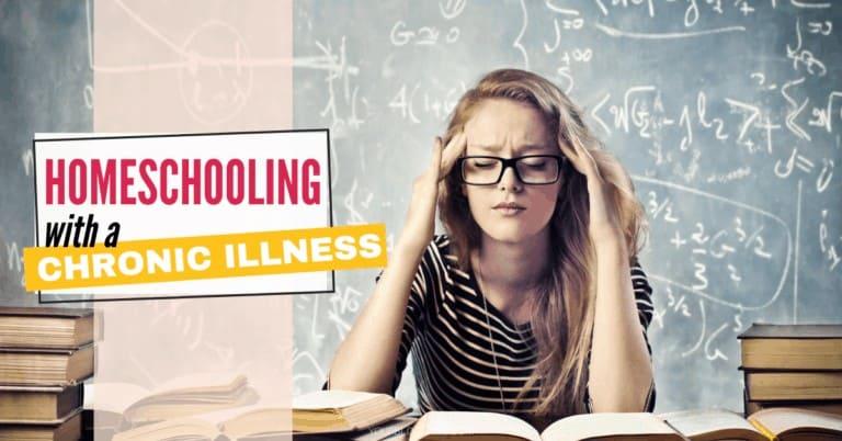 HomeschoolingWitha Chronic Illness