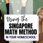"""two girls writing math on a chalk board with the text overlay """"using the singapore math learning method in your homeschool"""""""