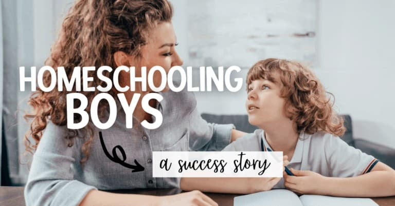 Homeschooling Boys; A Success Story
