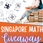 """girl sitting on a stack of books with the text overlay """"singapore math giveaway enter to win"""""""