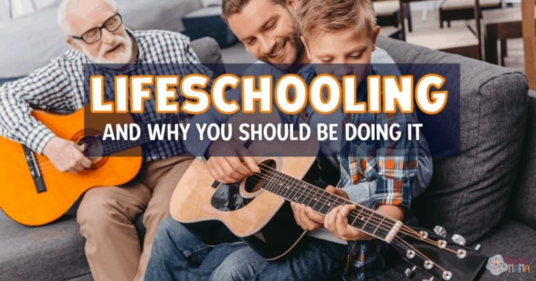 Why We Lifeschool, AND Why You Should Too!