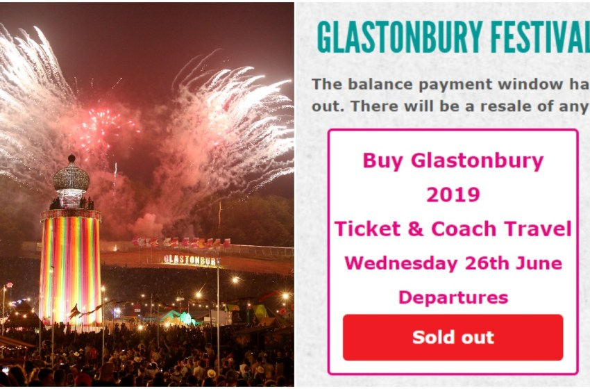 Glastonbury ticket resale: coach package tickets sold out in under 15 minutes
