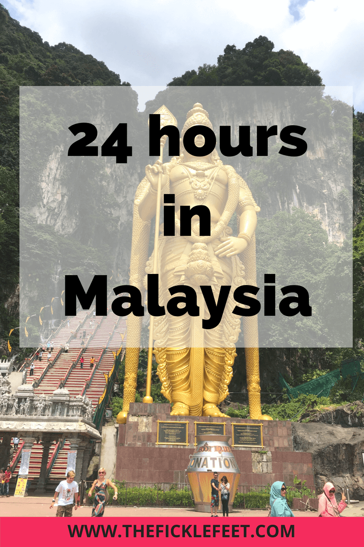 24 hours in Malaysia_Pinterest