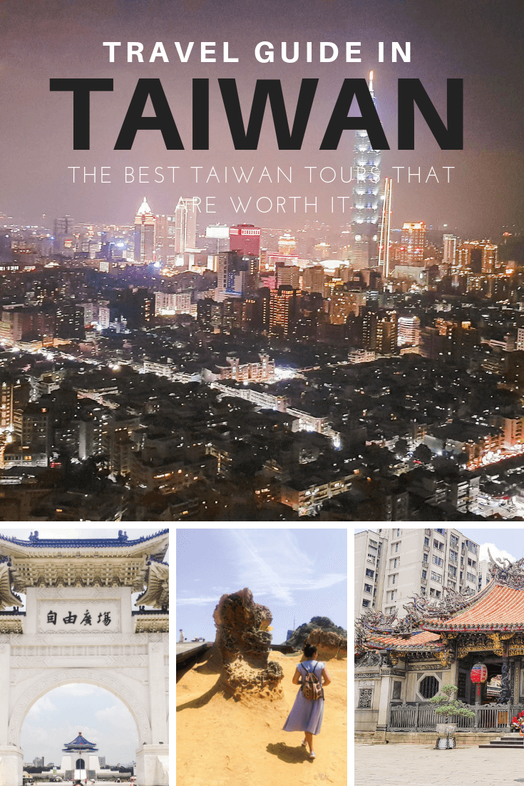 Taiwan Travel Guide: Best Tours That are Worth It