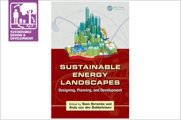 Sustainable Energy Landscapes: Designing, Planning, and Developmentimage: CRC Press