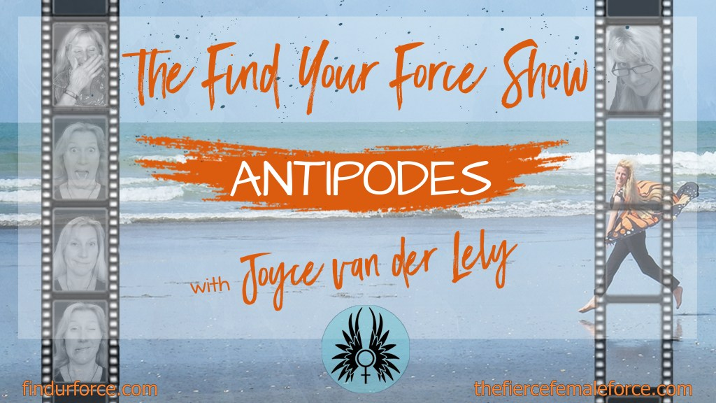 Find your Force Show - Antipodes