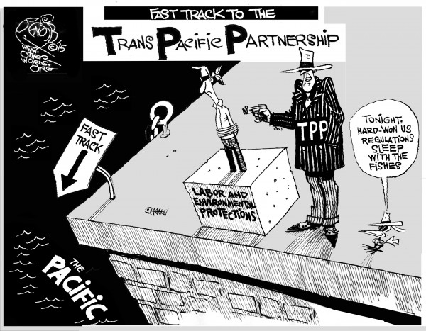 Image Source: Fast Tracking the TPP, an OtherWords cartoon by Khalil Bendib