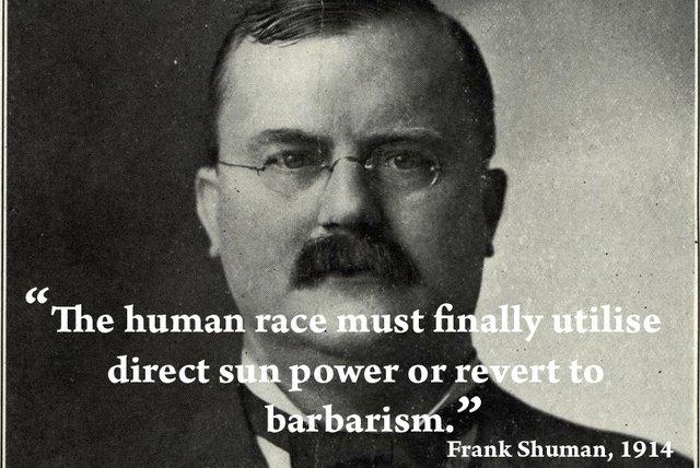 Frank Shuman: solar energy or barbarism?