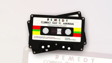 Photo of Correctguy – Remedy Ft Amwan (Prod by Amwan)