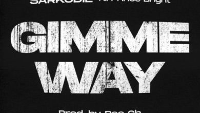 Photo of Sarkodie – Gimme Way Ft Prince Bright (Prod by Pee Gh)