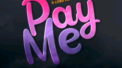 Photo of Fameye – Pay Me Ft Lord Paper (Prod by danny Beatz)