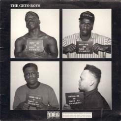 """Geto Boys """"Geto Boys"""" (1990)"""