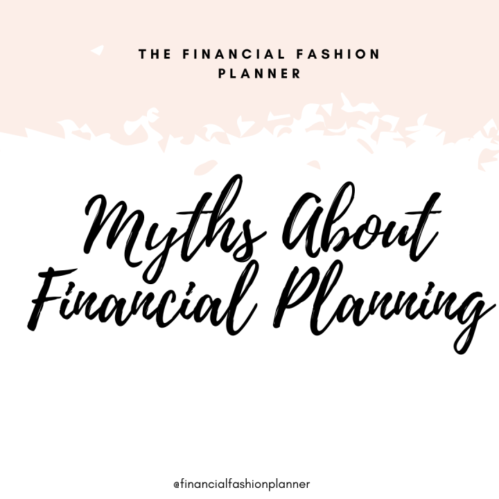Myths About Financial Planning