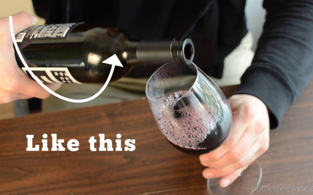How to Pour Wine: Wine Serving Tips