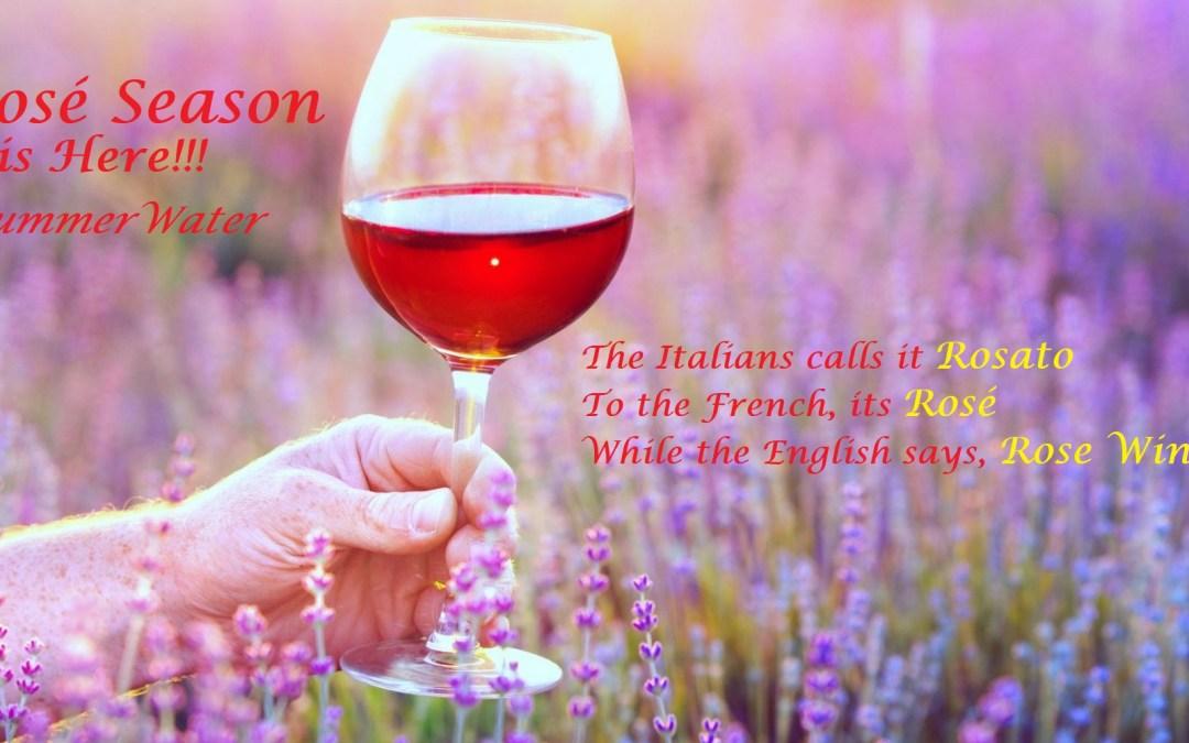 Its Rosé Season, #SummerWater