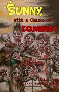 Sunny With A Chance of Zombies - order now from Amazon