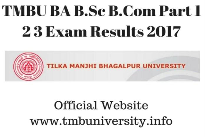TMBU Results 2017; Part 1, 2, 3 B.Sc, B.A, B.Com Check at result.tmbuniversity.info