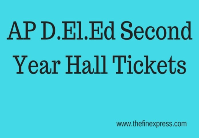 AP D.EL.Ed Second Year Hall Tickets 2015-17 Batch at bse.ap.gov.in