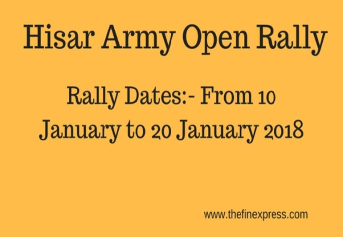 Hisar Army Open Rally Bharti 2018 from Jun 10 to 20