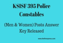 Karnataka State KSISF 395 Police Constables (Men & Women) Posts Answer Key Released