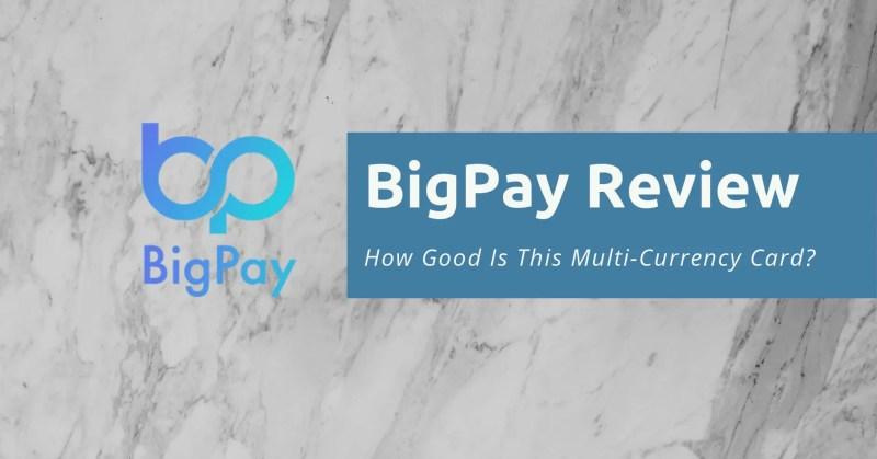 BigPay Singapore Review