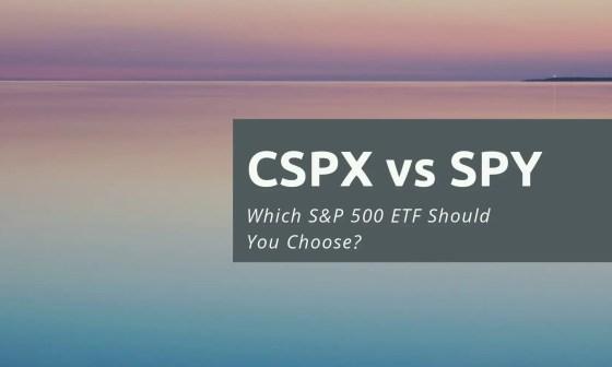 CSPX vs SPY