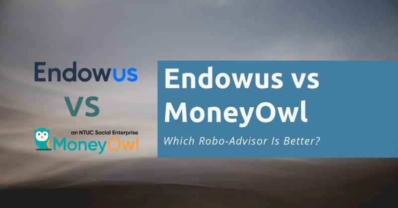 Endowus vs MoneyOwl
