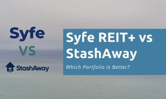 Syfe REIT vs StashAway
