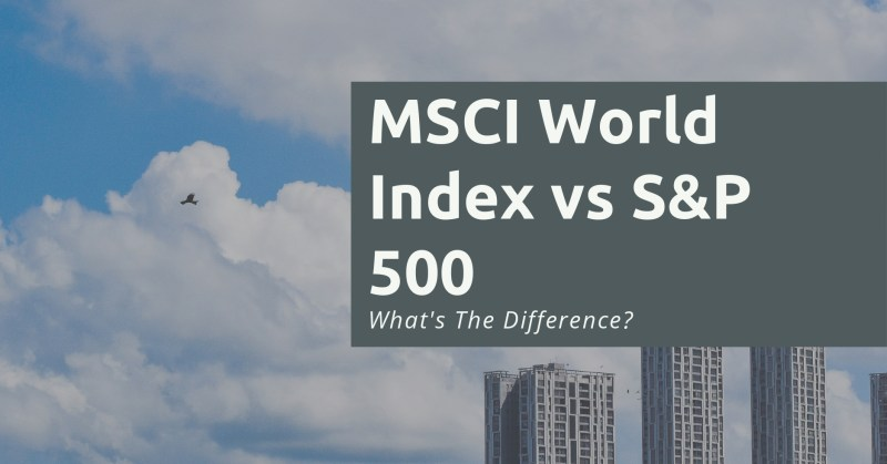 MSCI World Index vs SP 500