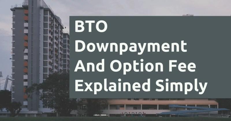 BTO Downpayment And Option Fee