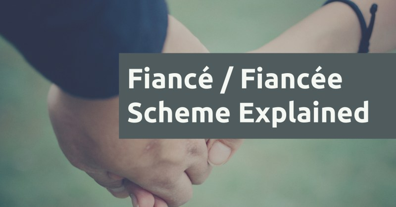 Fiance Fiancee Scheme