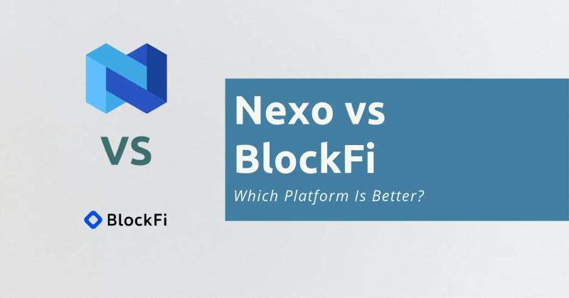 Nexo vs BlockFi