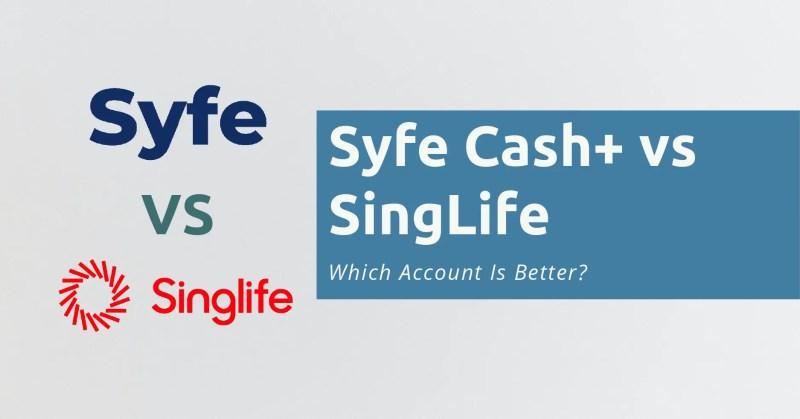 Syfe Cash vs SingLife