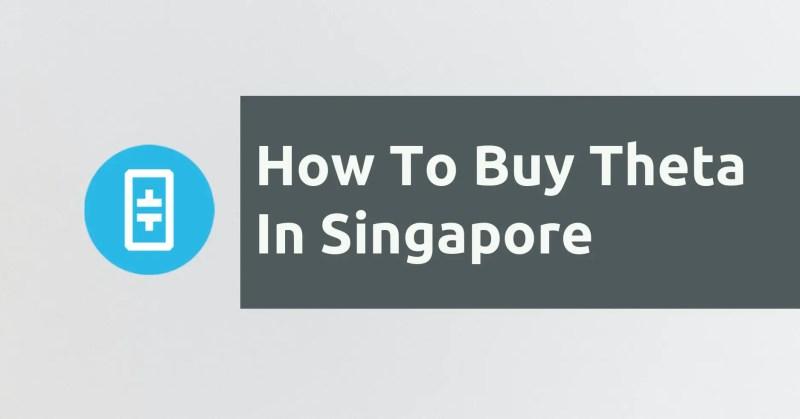 How To Buy Theta In Singapore