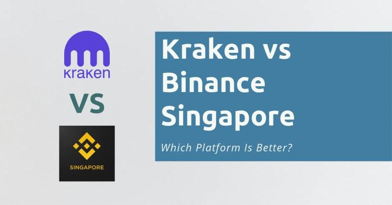 Kraken vs Binance Singapore