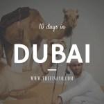 10 Days in Dubai