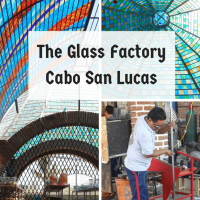 The Glass Factory Cabo San Lucas