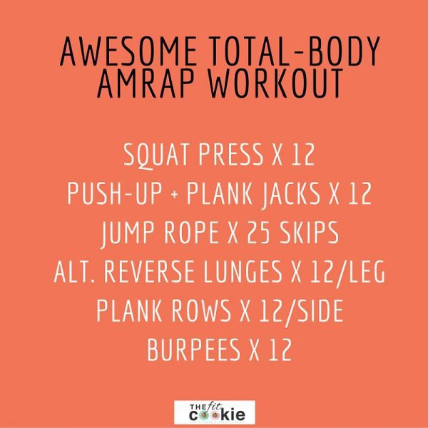 Awesome total-body AMRAP workout (& thoughts on high intensity exercise) - #fitfluential #fitness #AMRAP #workout