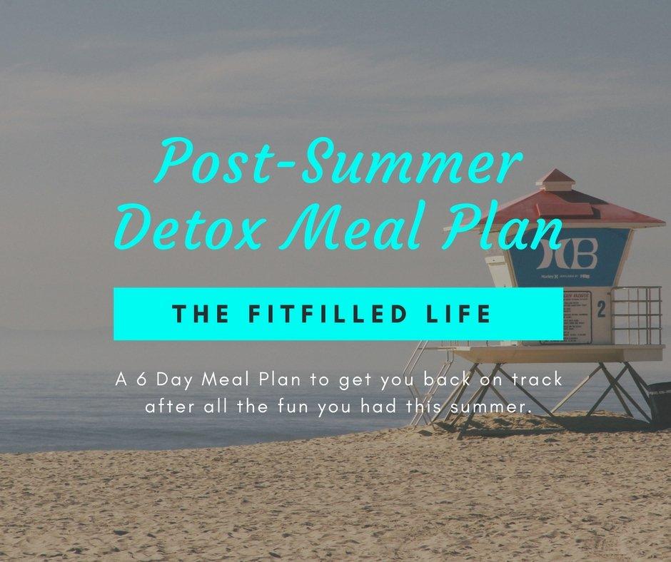 Post Summer Detox Meal Plan