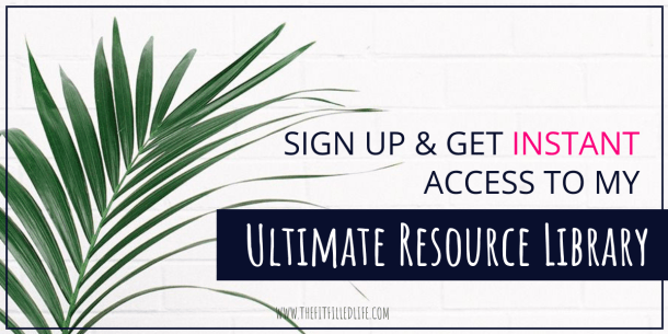 Sign-up and get instant access to my Ultimate Resource Library created for entrepreneurs.